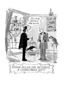 EDGAR ALLAN POE RETURNS A CHRISTMAS GIFT - New Yorker Cartoon by Edward Frascino