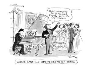"""""""George Sand Has Some People In For Drinks"""" - New Yorker Cartoon by Edward Frascino"""