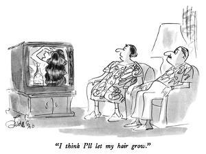 """I think I'll let my hair grow."" - New Yorker Cartoon by Edward Frascino"