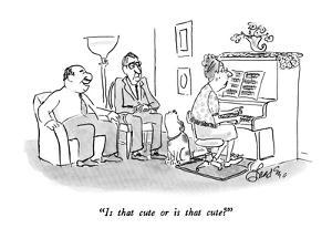 """""""Is that cute or is that cute?"""" - New Yorker Cartoon by Edward Frascino"""