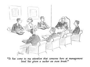 """""""It has come to my attention that someone here at management level has giv?"""" - New Yorker Cartoon by Edward Frascino"""