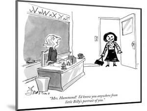"""""""Mrs. Hammond!  I'd know you anywhere from little Billy's portrait of you.…"""" - New Yorker Cartoon by Edward Frascino"""