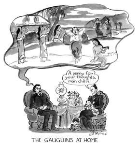 The Gauguins at Home. - New Yorker Cartoon by Edward Frascino