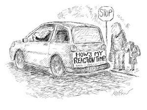 "An old driver has a bumper sticker on the back of his car that says, ""How'?"" - New Yorker Cartoon by Edward Koren"