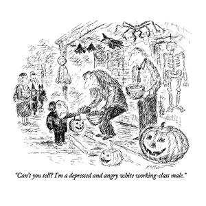 """""""Can't you tell?  I'm a depressed and angry white working-class male."""" - New Yorker Cartoon by Edward Koren"""