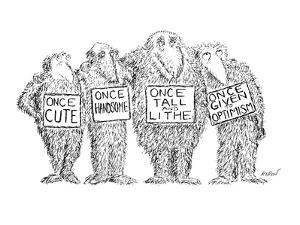 Four furry beasts with signs: Once Cute; Once Handsome; Once Tall and Lith? - New Yorker Cartoon by Edward Koren