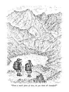 """""""From a man's point of view, do you think it's beautiful?"""" - New Yorker Cartoon by Edward Koren"""