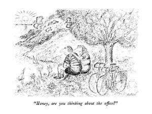 """Honey, are you thinking about the office?"" - New Yorker Cartoon by Edward Koren"