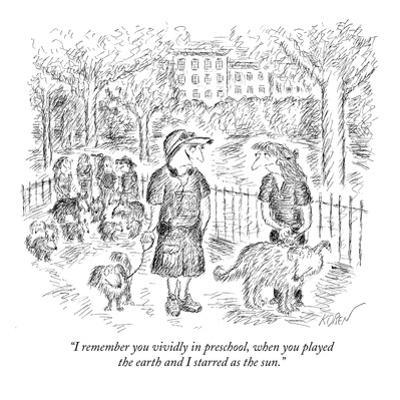 """I remember you vividly in preschool, when you played the earth and I star?"" - New Yorker Cartoon by Edward Koren"
