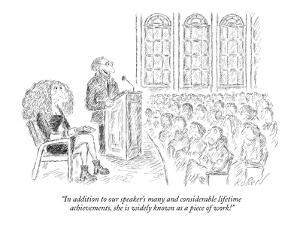 """In addition to our speaker's many and considerable lifetime achievements,?"" - New Yorker Cartoon by Edward Koren"
