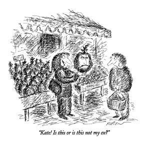 """""""Kate! Is this or is this not my ex?"""" - New Yorker Cartoon by Edward Koren"""