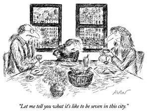 """""""Let me tell you what it's like to be seven in this city."""" - New Yorker Cartoon by Edward Koren"""