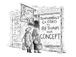 Man and woman stare at a sign in a store window that reads 'Temporarily Cl? - New Yorker Cartoon by Edward Koren
