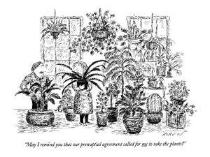 """""""May I remind you that our prenuptial agreement called for me to take the ?"""" - New Yorker Cartoon by Edward Koren"""