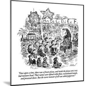 """Once upon a time, there was a frozen pizza, and inside the pizza some ver?"" - New Yorker Cartoon by Edward Koren"