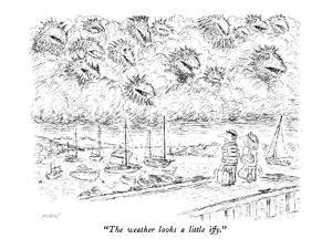 """The weather looks a little iffy."" - New Yorker Cartoon by Edward Koren"