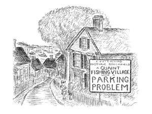 The welcome sign before a fishing village reads; 'Entering Historic Brookf? - New Yorker Cartoon by Edward Koren