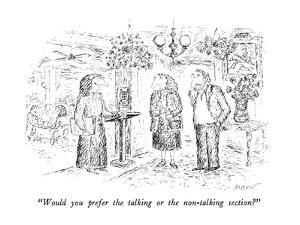 """""""Would you prefer the talking or the non-talking section?"""" - New Yorker Cartoon by Edward Koren"""