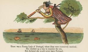 There Was a Young Lady of Portugal, Whose Ideas Were Excessively Nautical by Edward Lear
