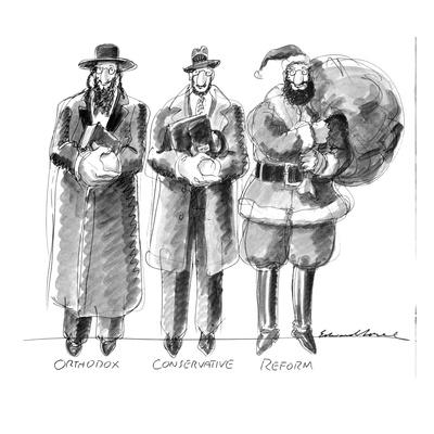 Three Jews are standing in a line; they are labeled Orthodox; Conservative? - New Yorker Cartoon