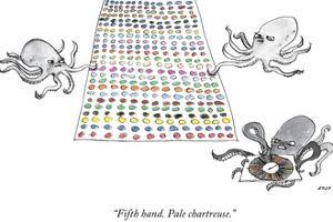 """""""Fifth hand. Pale chartreuse."""" - New Yorker Cartoon by Edward Steed"""