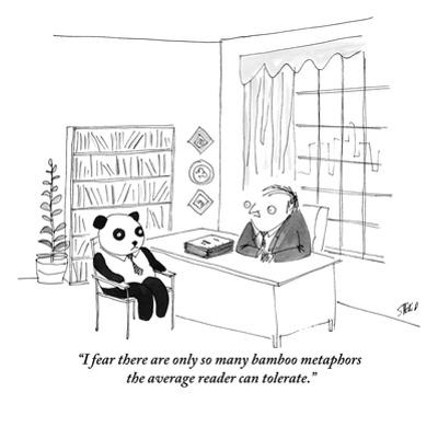 """I fear there are only so many bamboo metaphors the average reader can tol?"" - New Yorker Cartoon by Edward Steed"