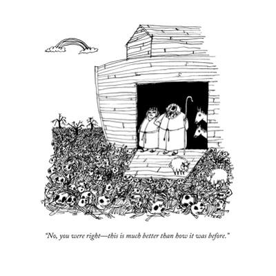 """No, you were right—this is much better than how it was before."" - New Yorker Cartoon by Edward Steed"