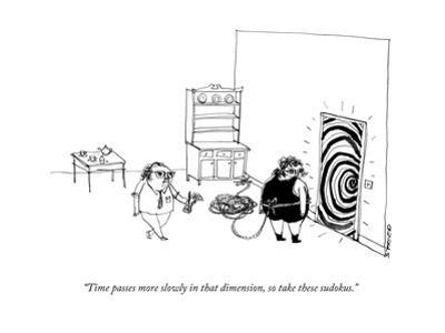 """Time passes more slowly in that dimension, so take these sudokus."" - New Yorker Cartoon by Edward Steed"