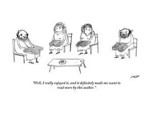 """""""Well, I really enjoyed it, and it definitely made me want to read more by?"""" - New Yorker Cartoon by Edward Steed"""