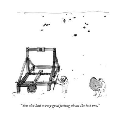 """You also had a very good feeling about the last one."" - New Yorker Cartoon by Edward Steed"
