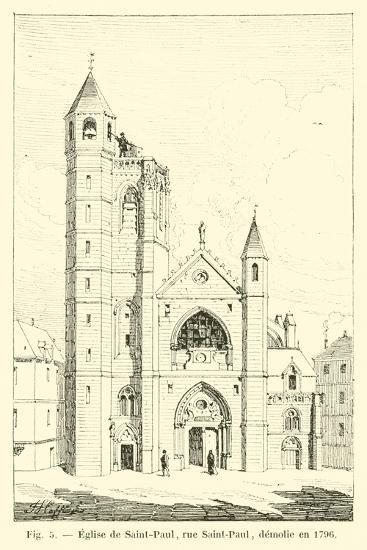 Eglise De Saint-Paul, Rue Saint-Paul, Demolie En 1796--Giclee Print
