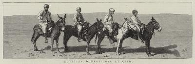 Egyptian Donkey-Boys at Cairo--Giclee Print