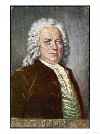 Johann Sebastian Bach German Organist and Composer