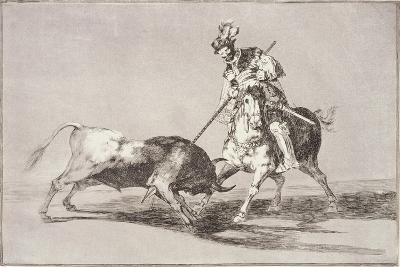 El Cid (C.1040-99) Spearing Another Bull, Plate 11 from La Tauromaquia, 1816-Francisco de Goya-Giclee Print