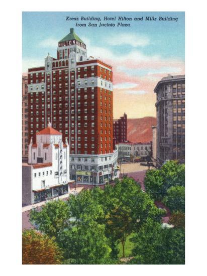 El Paso, Texas - San Jacinto Plaza, Views of Kress and Mills Buildings, Hilton Hotel, c.1940-Lantern Press-Art Print