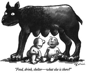 """""""Food, drink, shelter—what else is there?"""" - New Yorker Cartoon by Eldon Dedini"""