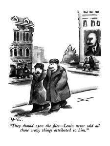 """They should open the files?Lenin never said all those crazy things attrib? by Eldon Dedini"