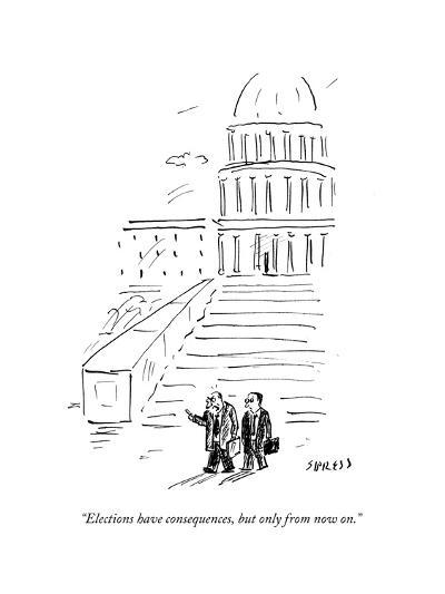 """""""Elections have consequences, but only from now on."""" - Cartoon-David Sipress-Premium Giclee Print"""