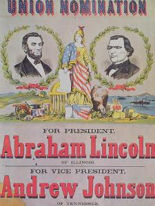 Electoral Campaign Poster for the Union Nomination with Abraham Lincoln Running for President