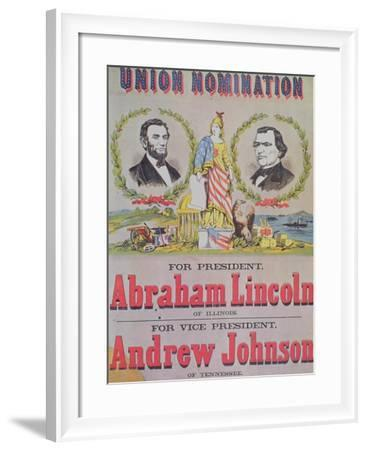 Electoral Campaign Poster for the Union Nomination with Abraham Lincoln Running for President--Framed Giclee Print