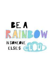 Be A Rainbow by Elena David
