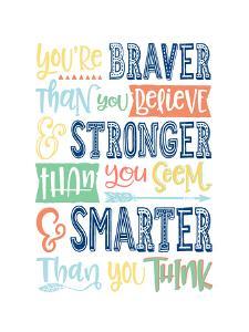 Braver Stronger Smarter by Elena David