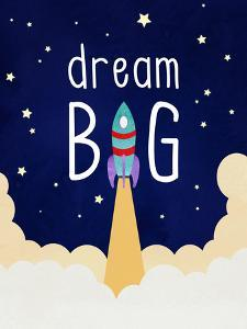 Dream Big by Elena David