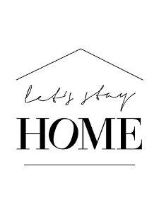 Lets Stay Home by Elena David