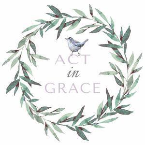 Act in Grace by Elizabeth Tyndall