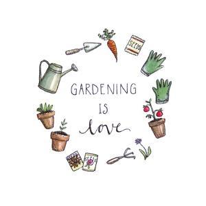 Gardening is Love by Elizabeth Tyndall