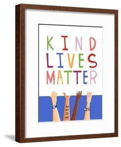 Kind Lives Matter by Elizabeth Tyndall