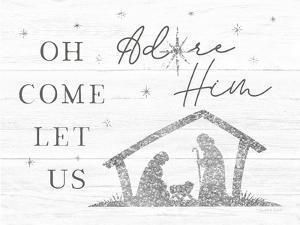 Let Us Adore Him by Elizabeth Tyndall