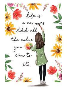Life is a Colorful Canvas by Elizabeth Tyndall