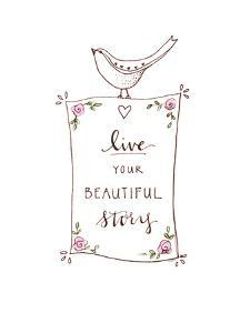 Live Your Beautiful Story by Elizabeth Tyndall